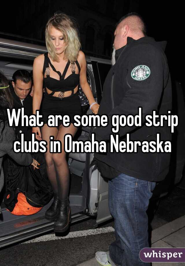Accept. opinion, Omaha nebraska strip has